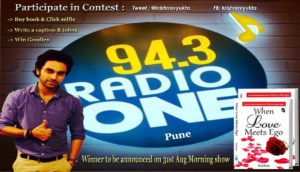 Krishna Verma;When love meets ego,94.3 radio one